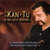 Five CDs Retrospective: The genius of Jerry Paquette shines with Kan-Tu Blues Band