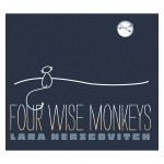 Lara Herscovitch breathes new intensity, vitality with fifth CD Four Wise Monkeys