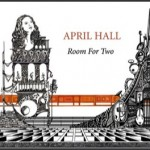April Hall and her musician friends shine on Room For Two CD