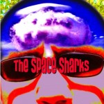The Space Sharks release impressive debut CD