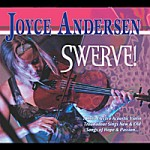 Joyce Andersen rocks the electric violin on her new Swerve CD