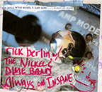 Rick Berlin strikes again with Always On Insane CD