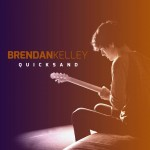 Brendan Kelley could go national on strength of Quicksand CD