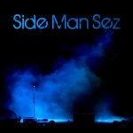 Sideman Sez is a soulful triumph for singer, musician, writer Rob Loyot