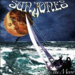 Sun Jones step it up on new Sure As The Moon CD
