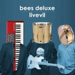 Bees Deluxe document their concert experience with livevil