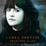 Laura Cortese bows with passion, writes poetically on Into The Dark