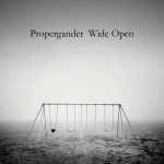 Propergander have much to offer on sweeping Wide Open album