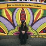 Jen Kearney & The Lost Onion take things to higher level with Age Of Blame CD