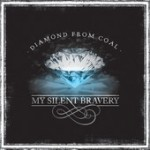 My Silent Bravery scores another winner with Diamond From Coal album; takes sound to a higher level