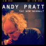 Andy Pratt continues his fine musical journey with The New Normal album