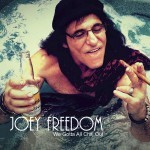 Joey Freedom offers more fun rock and roll on We Gotta All Chill Out album