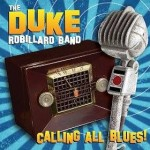 The Duke Robillard Band respect the genre on Calling All Blues album