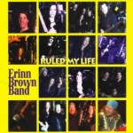 Erinn Brown Band explore fantastic possibilities with Ruled My Life album