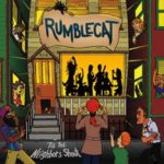 Rumblecat standout with impressive debut disc 'Till The Neighbors Shout