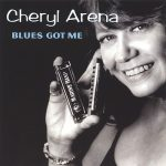 Retro CD Review: Cheryl Arena's Blues Got Me disc still shines after 14 years