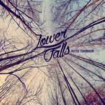 Lower Falls offer fine approach to pared down rock and roll on Maybe Tomorrow