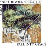 Sarah And The Wild Versatile strike out boldly on Fall Into Grace album