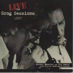 Live: The Grog Sessions 1997 is fine document of the legendary, ongoing Newburyport blues jam