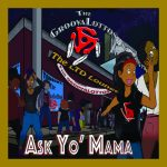 """The GroovaLottos have a blast with Ask Yo Mama on """"Black Ass Radio."""""""