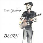 Evan Goodrow offers fine funk vocal and guitar performances on new album Burn