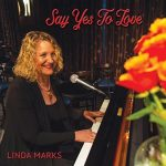 Linda Marks shines on new Say Yes To Love album