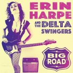 Erin Harpe & The Delta Swingers keep it real on Big Road