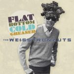 The Weisstronauts do it again with Flat Bottom Cold Greaser, a fine batch of instrumental guitar rock
