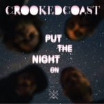 Crooked Coast have fun their own way with Put The Night On