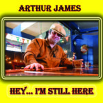 New Hampshire's Arthur James, doing acoustic blues justice on Hey...I'm Still Here