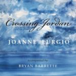 Joanne Lurgio rises to musical, spiritual heights with Crossing Jordan