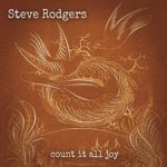 Steve Rodgers keeps things deep, personal, reflective on strong release Count It All Joy